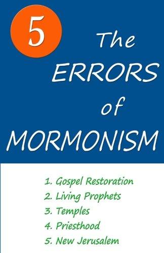 The Five Errors of Mormonism